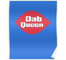 Dab Queen Poster