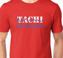 Not the Tachi Unisex T-Shirt