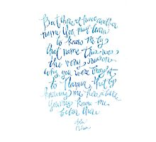 """Hand Lettered Watercolor Print - Aslan quote from Narnia movie, CS Lewis """"There I have a different name"""" Photographic Print"""