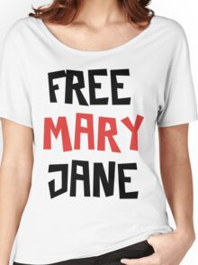 Free Mary Jane Legalize  Women's Relaxed Fit T-Shirt