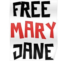 Free Mary Jane Legalize  Poster