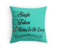 PRIDE AND PREJUDICE JANE AUSTEN TAKEN WAITING FOR MR. DARCY Throw Pillow