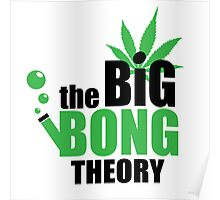 The Big Bong Theory Poster
