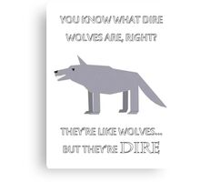 CANADIAN DIRE WOLVES Canvas Print