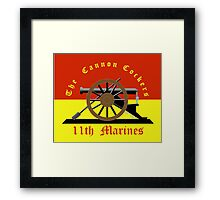 11th Marine Regiment - The Cannon Cockers Framed Print