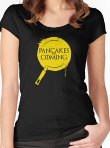 Pancakes Are Coming Women's Fitted Scoop T-Shirt