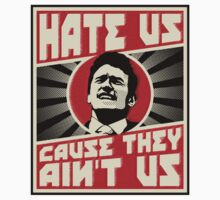 Hate us! Kids Tee