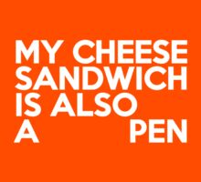 My cheese sandwich is also a pen Kids Clothes