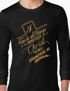 Philippians 4:13 Typography Long Sleeve T-Shirt