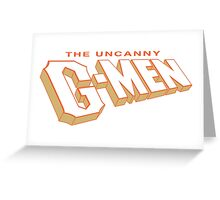 The Uncanny G-MEN Greeting Card