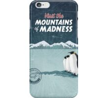 Visit the Mountains of Madness iPhone Case/Skin