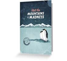Visit the Mountains of Madness Greeting Card