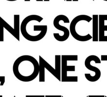 Making Science True Sticker