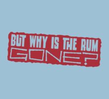 But why is the rum gone? by Ashton Bancroft