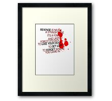Kill Bill - Revenge Is Never A Straight Line Framed Print