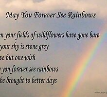 May You Forever See Rainbows by igelart77