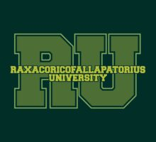 Raxacoricofallapatorius University T-Shirt