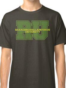 Raxacoricofallapatorius University Classic T-Shirt