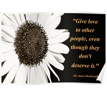 Give Love To Others Quote Poster