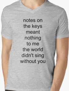 the world didn't sing without you (black text) Mens V-Neck T-Shirt