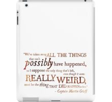Captain Martin Crieff - Really Weird Things iPad Case/Skin