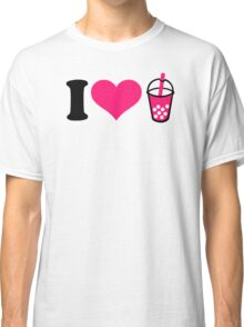 I love Bubble Tea Classic T-Shirt
