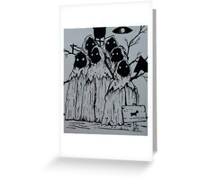 The Hooded Figures- Night Vale Greeting Card
