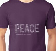 Peace begins with a Smile Unisex T-Shirt