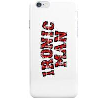 IRONIC MAN (Vintage/Red) iPhone Case/Skin