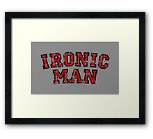 IRONIC MAN (Vintage/Red) Framed Print