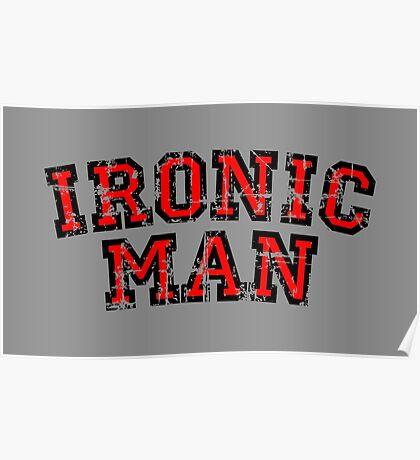 IRONIC MAN (Vintage/Red) Poster