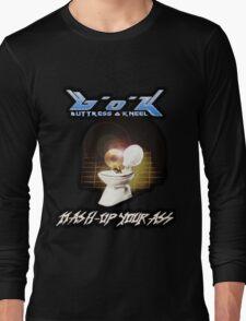 Buttress O'Kneel - Mash-Up Your Ass... Long Sleeve T-Shirt