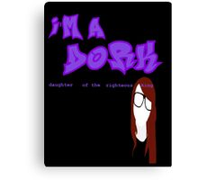 I'm a D.O.R.K. (black) Canvas Print
