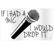 I'd Drop It. Poster