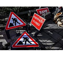 Footpath Closed Photographic Print