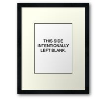 This Side Intentionally Left Blank Framed Print