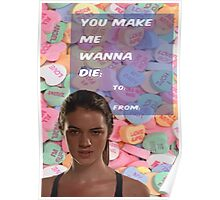 You Make Me Wanna Die Poster