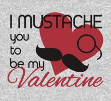 I mustache you to be my Valentine Kids Clothes
