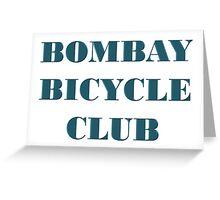 BOMBAY BICYCLE CLUB LOGO Greeting Card