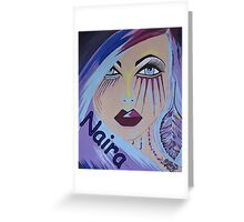 Naira Products Greeting Card