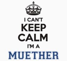 I cant keep calm Im a MUETHER by paulrinaldi