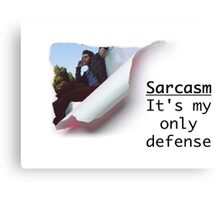 Sarcasm: It's My Only Defense Canvas Print