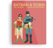 Batman & Robin Directed by Wes Anderson Metal Print
