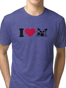 I love drums percussion Tri-blend T-Shirt