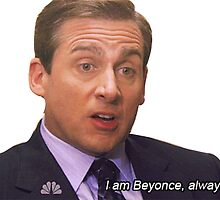 I am Beyonce always by benenen