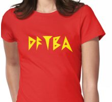 DFTBA Womens Fitted T-Shirt