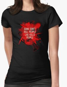 Lag Kills People Womens Fitted T-Shirt