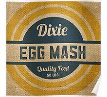 Vintage Burlap Dixie Egg Mash Feed Sack Poster