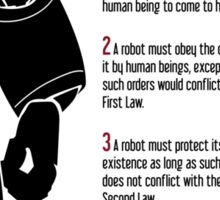 Isaac Asimov | I Robot | The Laws of Robotics Sticker
