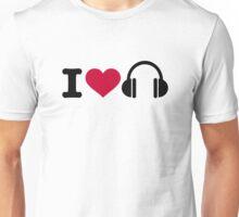 I love headphones Unisex T-Shirt
